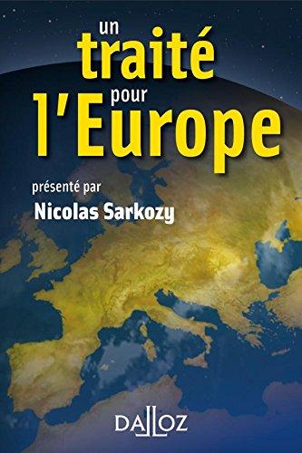 Un traité pour l'Europe - 1ère éd. par Nicolas Sarkozy