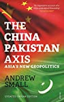 China and Pakistan, India's two most powerful neighbours, share an 'all-weather' relationship that is as reputed for its depth as it is layered in secrecy. Based on years of research and interviews, Andrew Small has put together the story of China an...