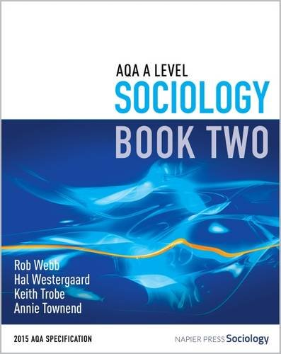 AQA A Level Sociology: Book 2