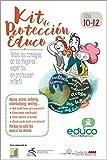 Kit de Protección Educo 10-12 años: todos los consejos de los mejores expertos en protección infantil