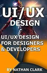 UI/UX DESIGN FOR DESIGNERS & DEVELOPERS