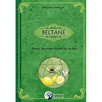 BELTANE: Rituels, Recettes & Histoire du 1er Mai