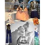 Window Shopping Paris (English Edition)