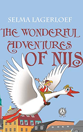 The Wonderful Adventures of Nils (English Edition)