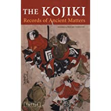 Kojiki: Records of Ancient Matters (Tuttle Classics) (English Edition)
