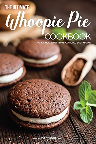 Sechs Pan Cup Cake (The Ultimate Whoopie Pie Cookbook: More Whoopie Pies Than You Could Ever Imagine (English Edition))