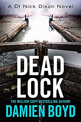 Dead Lock (The DI Nick Dixon Crime Series Book 8)