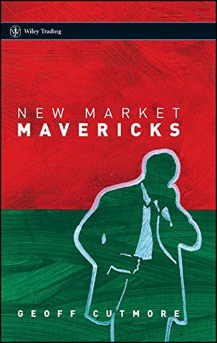 New Market Mavericks (Wiley Trading Series)