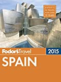 Fodor's Spain 2015 (Full-color Travel Guide)