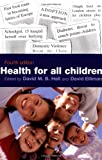 Health for all children (Oxford Medical Publications)