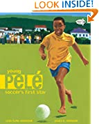 #7: Young Pele: Soccer's First Star