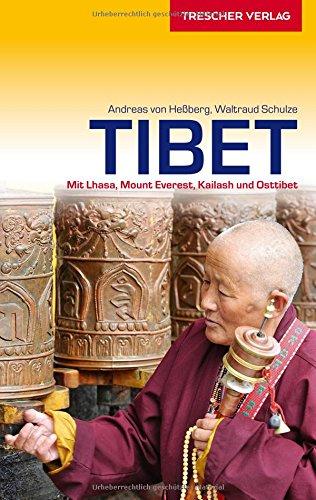 Preisvergleich Produktbild Reiseführer Tibet: Mit Lhasa, Mount Everest, Kailash und Osttibet (Trescher-Reihe Reisen)
