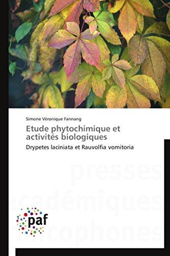 Etude phytochimique et activités biologiques par Simone Véronique Fannang