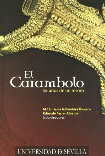 El Carambolo: 50 años de un tesoro (Serie Historia y Geografía)