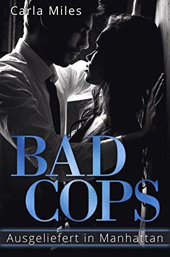 Bad Cops: Ausgeliefert in Manhattan