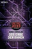 Das Erbe der Ahnen: Metro 2033-Universum-Roman