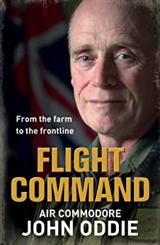 Flight Command: From the farm to the frontline by [Oddie, John]