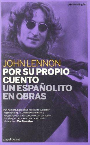 Por su propio cuento / Un españolito en obras (papel de liar) por John Lennon