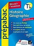 Histoire-Géographie Tle L, ES - Prépabac Réussir l'examen: Cours et sujets corrigés bac - Terminale L, ES