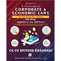 Corporate And Economic Laws New Syllabus Latest Edition for CA Final By Munish Bhandari Applicable for May 2020 Exam With 550 + Practical problems & 350 + theoretical Question