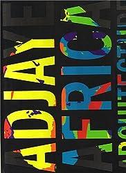 Adjaye, Africa, Architecture. by David Adjaye, Peter Allison by David Adjaye (2011-09-01)
