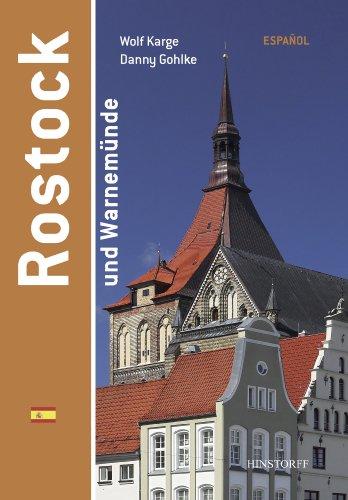 Rostock y Warnemünde: Spanisch por Wolf Karge