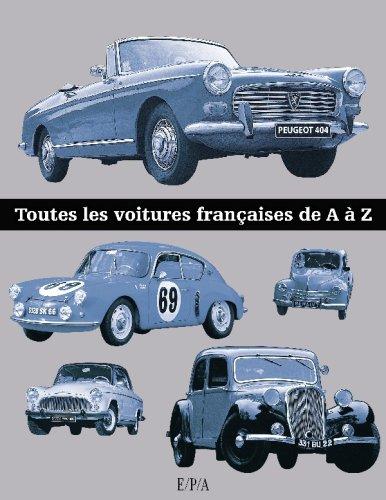 Toutes les voitures françaises de A à Z par Patrick Lesueur