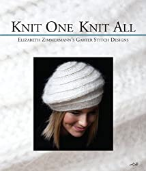 Knit One Knit All: Elizabeth Zimmermann's Garter Stitch Designs