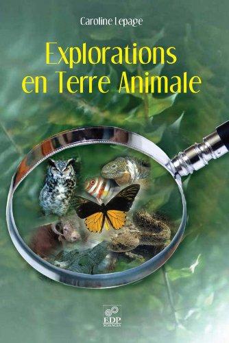 Explorations en Terre Animale par Lepage Caroline