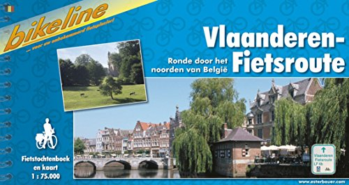 Vlaanderen-Fietsroute: Ronde door het noorden van Belgie. 798 km (Bikeline Radtourenbücher)