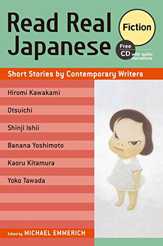 Read Real Japanese Fiction: Short Stories By Contemporary Writers 1 Free Cd Included