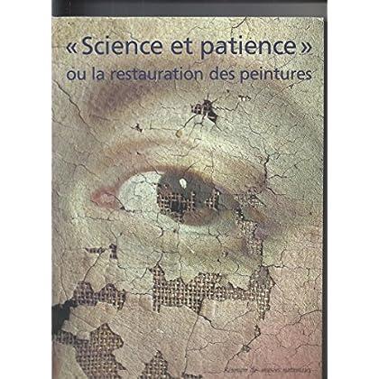 Science et patience ou la restauration des peintures