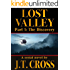 Lost Valley: The Discovery (Part 1)