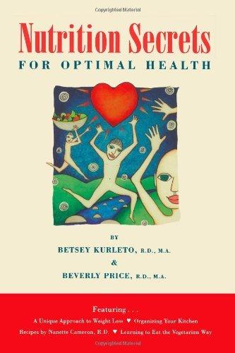 Nutrition Secrets for Optimal Health by Betsey Kurleto (2008-03-14)