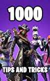 1000 Tips and Tricks: Ultimate All-In-One Battle Royale Strategy Guide Book. 1000 Secrets, Tips and Tricks. Most Comprehensive Tutorial. Ultimate Book ... (Battle Royale Books 1) (English Edition)