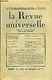 LA REVUE UNIVERSELLE TOME 68 N°22 - Louis BERTRAND de l'Académie française. L'Espagne de toujours. René BENJAMIN. Mussolini et son peuple (fin).Andrew SMITH. J'ai été ouvrier en U.R.S.S. (1932-1935). III. R. d'OLÉON. La Crise du déterminisme