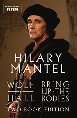 Wolf Hall & Bring Up The Bodies: Two-Book Edition par Hilary Mantel