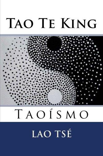Tao Te King: Taoismo por Lao Tse
