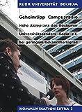 Geheimtipp Campusradio: Hohe Akzeptanz des Bochumer Universitätssenders Radio c.t. bei geringem Bekanntheitsgrad (Kommunikation Extra)