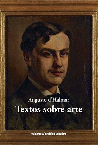 Textos sobre arte por Augusto d'Halmar