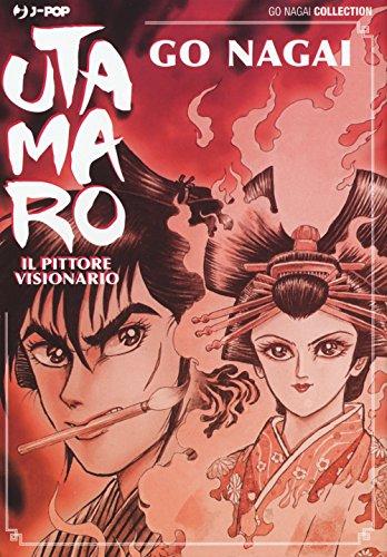 Utamaro. Il pittore visionario