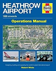 Heathrow Airport Manual (New Ed) by Robert Wicks (2015-08-30)