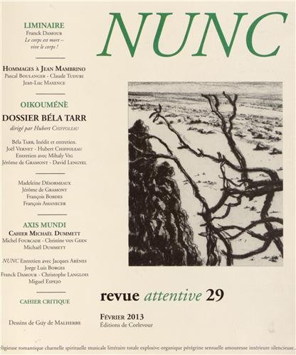 Nunc, N° 29, Février 2013 : Dossier Béla Tarr par Hubert Chiffoleau, Collectif