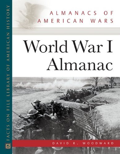 World War 1 Almanac (Almanacs of American Wars)