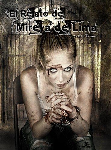El Relato de Mireya de Lima por Sebastian Dye