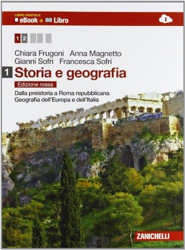 Storia e geografia. Ediz. rossa. Per le Scuole superiori. Con espansione online