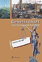 Gesellschaft verstehen und handeln. Klasse 11/13. Gymnasium. Thüringen.