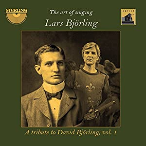 Art of Singing/a Tribute to David Bjorling/Volume 1