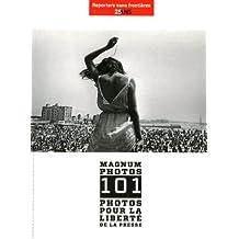 100 PHOTOS DE MAGNUM POUR LA LIBERTE DE LA PRESSE