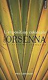 L'exposition coloniale par Orsenna
